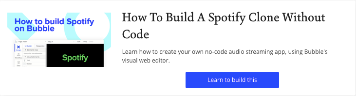 How To Build Spotify in Bubble with No Code Tutorial