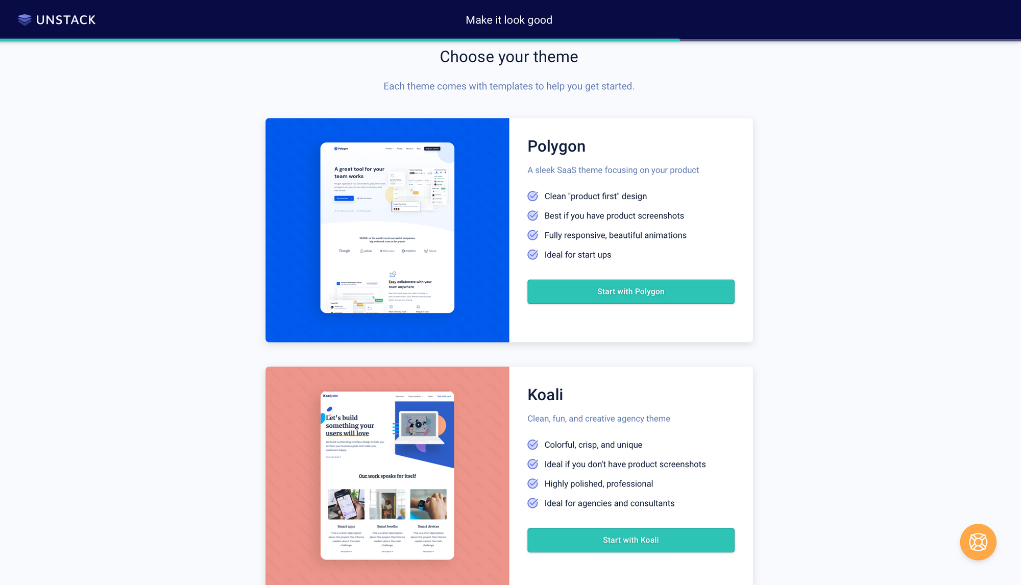 Unstack offers themes that fit your business needs.
