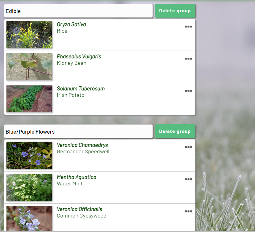 Users cam move plants to different groups, create new groups, and delte plants from groups.