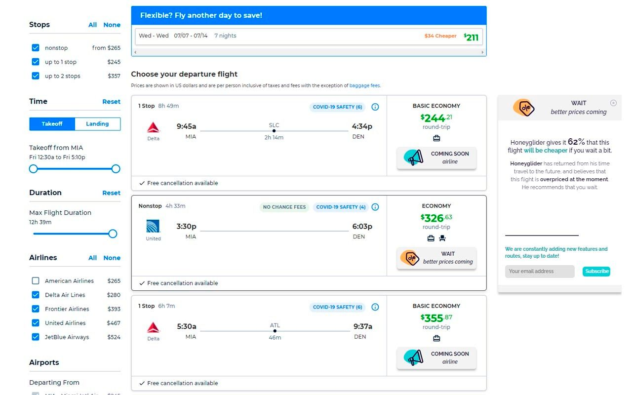 Users can find the most affordable flights.