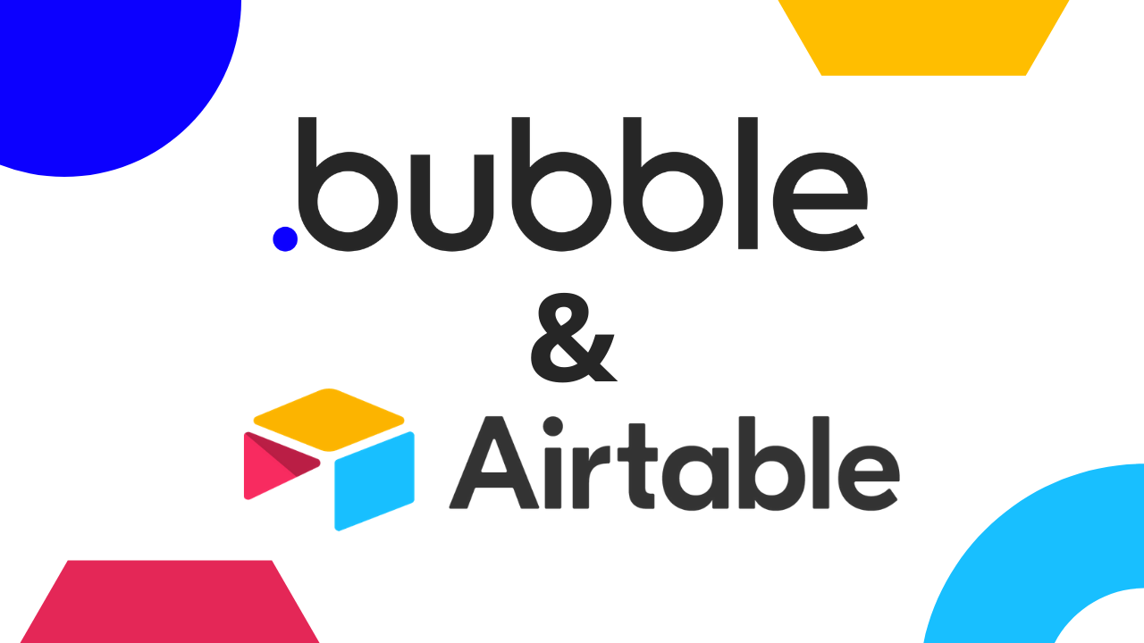 Bubble + Airtable: Powerful Data for No-Code Web Apps