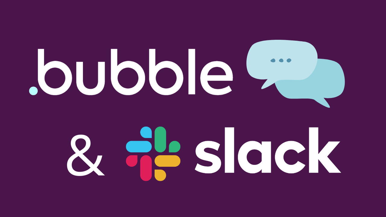 Bubble's No-Code Slack Integration
