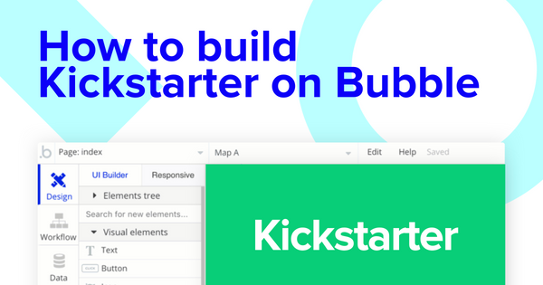 How To Build A Kickstarter Clone Without Writing Code