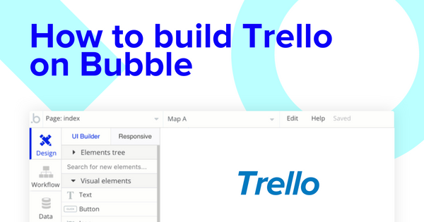 How To Build A Trello Clone Without Writing Code