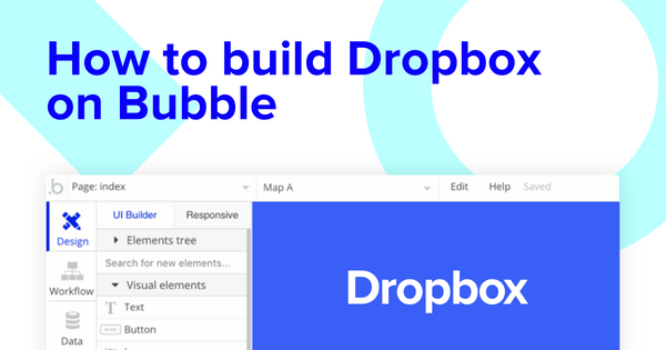 How To Build A Dropbox Clone With No Code